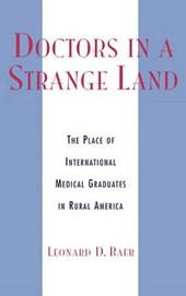 Doctors in a Strange Land
