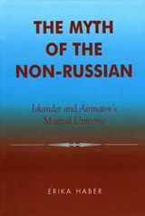 The Myth of the Non-Russian | Erika Haber |