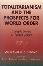 Totalitarianism and the Prospects for World Order