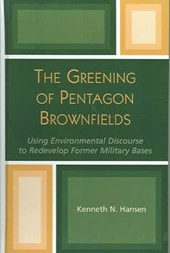 The Greening of Pentagon Brownfields