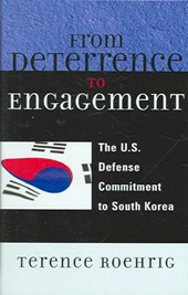 From Deterrence to Engagement | Terence Roehrig |