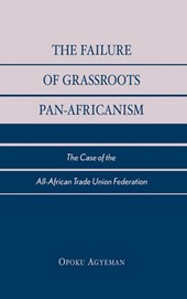 The Failure of Grassroots Pan-Africanism