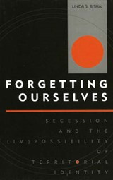 Forgetting Ourselves | Linda S. Bishai |