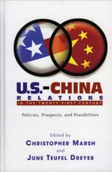 U.S.-China Relations in the Twenty-First Century | auteur onbekend |