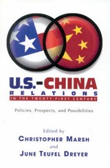 U.S.-China Relations in the Twenty-First Century | Christopher Marsh |