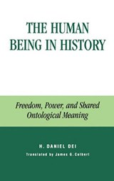 The Human Being in History | Hector Daniel Dei |