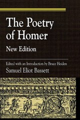 The Poetry of Homer | Samuel Eliot Bassett |