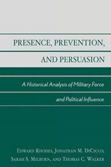 Presence, Prevention, and Persuasion | Rhodes Edward |
