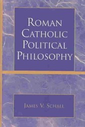Roman Catholic Political Philosophy