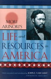 Mori Arinori's Life and Resources in America