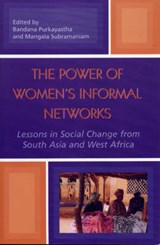 The Power of Women's Informal Networks | Purkayastha Bandana |