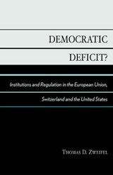 Democratic Deficit? | Thomas D. Zweifel |