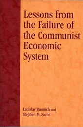 Lessons from the Failure of the Communist Economic System