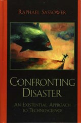 Confronting Disaster | Raphael Sassower |