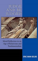 Judge and Be Judged | Eric Bain-Selbo |