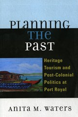 Planning the Past | Anita M. Waters |