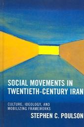 Social Movements in Twentieth-Century Iran