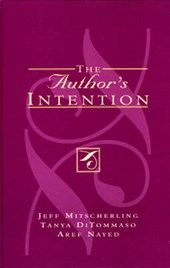 The Author's Intention | Jeff Mitscherling; Tanya DiTommaso; Aref Nayed |