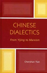 Chinese Dialectics | Chenshan Tian |
