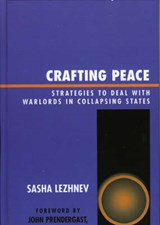 Crafting Peace | Sasha Lezhnev |
