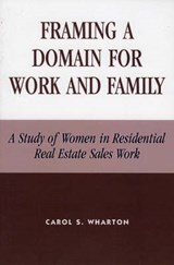 Framing a Domain for Work and Family | Carol S. Wharton |