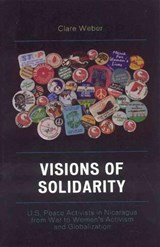 Visions of Solidarity | Clare M. Wilkinson-Weber |
