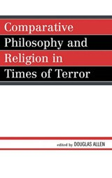 Comparative Philosophy and Religion in Times of Terror | auteur onbekend |