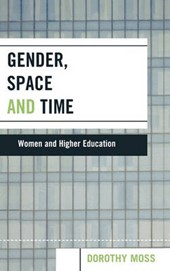 Gender, Space and Time | Dorothy Moss |