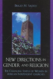 New Directions in Gender and Religion | Brigid M. Sackey |