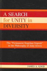 A Search for Unity in Diversity | James A. Good |