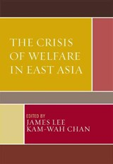 The Crisis of Welfare in East Asia |  |