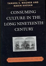 Consuming Culture in the Long Nineteenth Century |  |