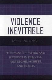 Violence Inevitable