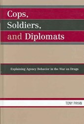 Cops, Soldiers, and Diplomats
