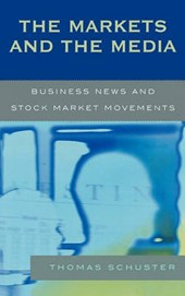 The Markets and the Media