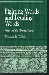 Fighting Words and Feuding Words | Thomas R. Walsh |