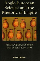Anglo-European Science and the Rhetoric of Empire | Paul Winther |