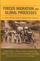 Forced Migration and Global Processes | auteur onbekend |