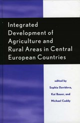 Integrated Development of Agriculture and Rural Areas in Central European Countries | auteur onbekend |