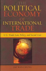 The Political Economy of International Trade | Jae Wan Chung |