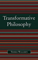 Transformative Philosophy | Thomas Wallgren |