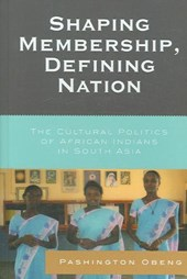 Shaping Membership, Defining Nation