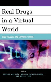 Real Drugs in a Virtual World |  |