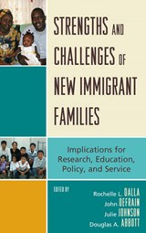 Strengths and Challenges of New Immigrant Families |  |