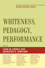 Whiteness, Pedagogy, Performance | auteur onbekend |