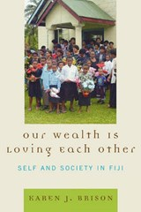 Our Wealth Is Loving Each Other | Karen J. Brison |