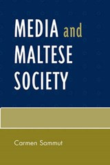 Media and Maltese Society | Carmen Sammut |