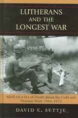 Lutherans and the Longest War | David E. Settje |