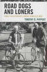 Road Dogs and Loners | Timothy D. Pippert |