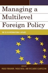 Managing a Multilevel Foreign Policy